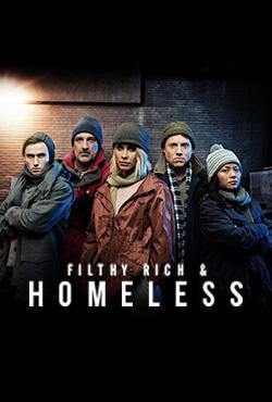 FILTHY RICH & HOMELESS 3